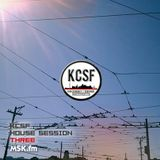 KCSF House Session #3
