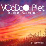 Voodoo Piet - Indian Summer (Dj set 08-2016)
