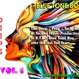 B.T.B. ~ Classic Deeps VOL 1 * Ten Years of Blue Tone Boy Music *