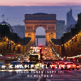 Champs Elysees - Disco Tunes (Sept 17)
