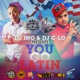 YOU GO LATIN (DJ INO & DJ C-LO)