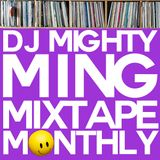 Mighty Ming Presents: Mixtape Monthly 22