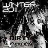 Dirty Pumping - Winter 2011