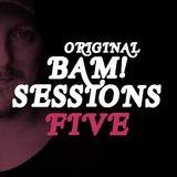 Original Bam! Sessions 5