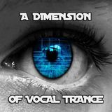 A Dimension Of Vocal Trance 27.9.2015