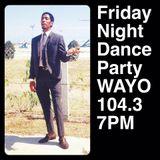 Friday Night Dance Party - September 15, 2017 - WAYO 104.3