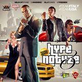 HYPENOTIZE MIX V.3 (WILDCAT SOUND, DJ MADMIKE, KLJ SOUNDS, VP PREMIER) (OCT 2K13)