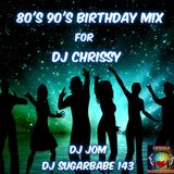 80's 90's Party Mix for Dj Chrissy