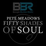 Pete Meadows 50 Shades Of Soul - Funky Show Time