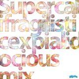 Supercalifragilisticexpialidocious mix