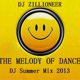 VA (Mixed By DJ Zillioneer) - The Melody Of Dance (DJ Summer Mix 2013)