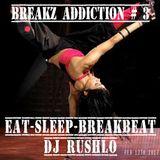 Breakz Addiction -  03