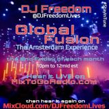 "DJ Freedom's ""Global Fusion: The Amsterdam Experience"" (MixToGoRadio.com) AFRO HOUSE style 3.9.18"
