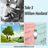 Take 3 – William Haviland