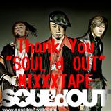 "Thank You""SOUL'd OUT""MIXXXTAPE"