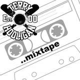 Terry Hooligan Mixtape Summer / Autumn 2013