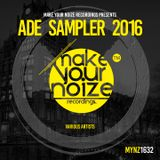 ADE SAMPLER 2016 by Make Your Noize Rec