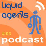 Liquid Agents Podcast 03 - DJ Mag Spain