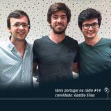 Ténis Portugal na Rádio #14 - convidado: Gastão Elias