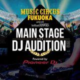 Music Circus Fukuoka - Audition Mix - (Live MIX)
