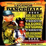 Legends Of The Dancehall - Sir Coxsone v Saxon V Rodigan Silver Spoon London UK 4.6.2011