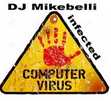 infected DJ Mikebelli