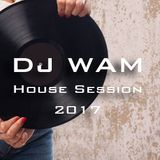 DJ WAM - House Session 2017 (Official) #tracklist  #timestamp #100minutes #onthefly #djmix