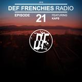 Def Frenchies Radio ep.21