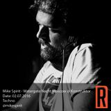 Mike Spirit - Watergate Nacht Moscow @ Konstruktor Club - 02.07.2016