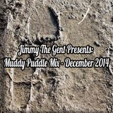 """Muddy Puddles Mix"" - December 2014"