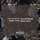 Mümin Güven | Free Fall Mixtape (15.11.2015)