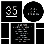 Reverb Party Program #35