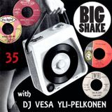 Big Shake – tease 35 – Dj Vesa Yli-Pelkonen – Workin' Out with 45s