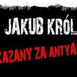 W obronie Jakuba Króla skazanego za STOP ACTA
