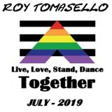 Live, Love, Stand, Dance Together - July 2019