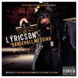"Lyricson ""DanceHall Messiah"" MixCd By DussOva aka 220 sound"
