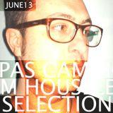 pas cam house selection june13