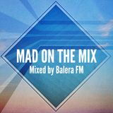 Mad On The Mix - October 2013