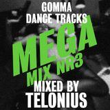 Podcast #42: Gomma Dance Tracks Megamix 3 by Telonius