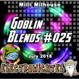 Milli Milhouse - Goblin Blends #025 July 2018