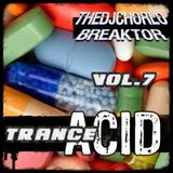 TheDjChorlo Breaktor Session - System Acid Trance Vol.7