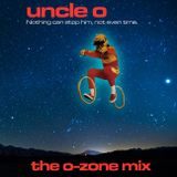 UNCLE O THE O-ZONE MIX