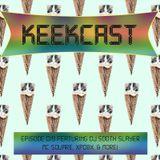 Keekcast Episode 019 Ft DJ Sooth Slayer