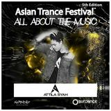 Attila Syah - Asian Trance Festival 5th Edition 2016-NOV-5