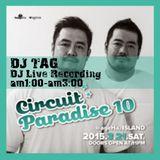 20150321 Shangri-La CircuitParadise10 DJ TAG LiveRecording