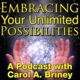 Let Go Of What Is Not Yours To Carry – A Podcast By Carol A. Briney
