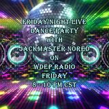 Friday Night Live Dance Party W/Jackmaster Nored on WDEP Radio - August 19th, 2016
