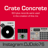 DJ Dolo76 - Crate Concrete - Dolo76 Remixes and Scratch Skits