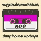 myrealnameisian | deep house mixtape | episode 022