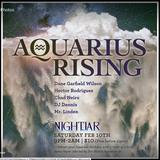 Aquarius Rising (Dj Dennis set) Feb 10, 2018